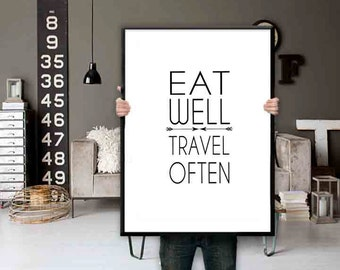 Eat Well Travel Often Digital Download Motivational Print Modern Rustic Typography Poster Inspirational Quote Word Art Wall Decor Art