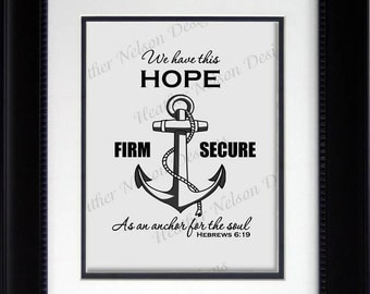 Anchor for the Soul Bible Verse Print- DIGITAL
