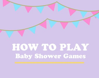 Instructions on How to Play Baby Shower Games & Activities