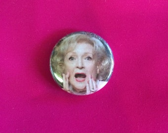 "Betty White ""oh, dear"" button."