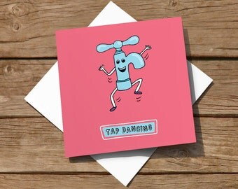 FREE delivery – Humorous greeting card for any occasion, featuring an illustration of a tap dancing