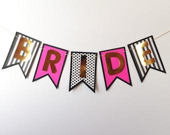 Bride banner. Bachelorette Party. Wedding. Bridal Shower. Bride. Engagement. Photo Backdrop. (1 banner)