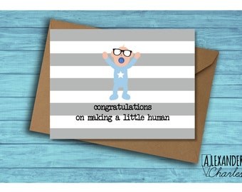 Congratulations on making a Little Human card, blank inside, cute, new baby, Baby Boy