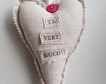 "Thank you stuffed heart ""Ta very much"""