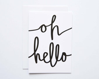 Oh Hello - Greeting Card