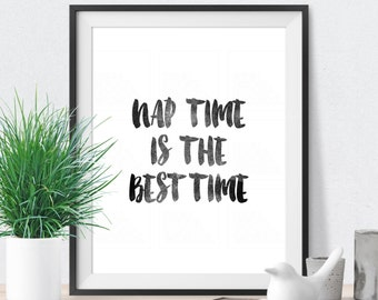 Bedroom Wall Decor Inspirational Art Nap Time Is The Best Time Motivational Poster Black and White Typography Print
