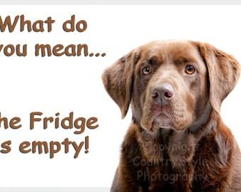 Chocolate Labrador Funny Fridge Magnet Gift