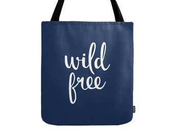 Wild Free tote bag navy blue tote bag bag navy blue canvas blue summer bag summer tote bag wild bag wild tote blue summer bag gift for her