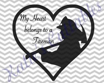 My Heart Belongs To A Fireman .SVG File