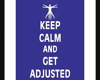 Keep Calm and Get Adjusted - Get Adjusted - Art Print - Keep Calm Art Prints - Posters