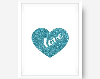 Glitter Heart Love Art Printable Wedding Nursery Decor Typography Calligraphy Dorm Room Prints 8x10 Instant Downloads, Office Home Decor