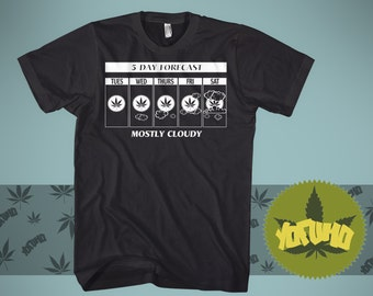 5 Day Forecast Weed T-Shirt
