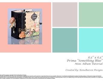 """Prima Something Blue (6 1/4"""" x 6 1/4"""" Mini Album Tutorial)"""