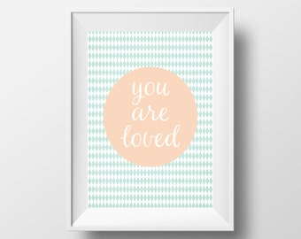 You Are Loved Print, Mint and Peach Print, Printable Quote, Typography, Nursery Print, Mint Nursery, Nursery Quote, Peach