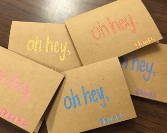 Hand Painted: Oh Hey, Thanks Cards -Set of 5