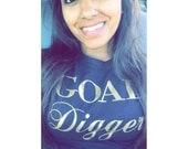Goal Digger Shirt