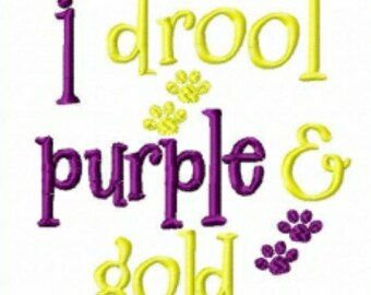 I drool purple and gold embroidery design instant download