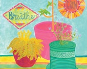 Breathe. Grow. Love