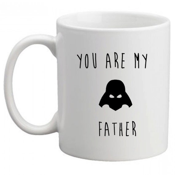 You are my father mug - lovely present for dad birthday or father's day