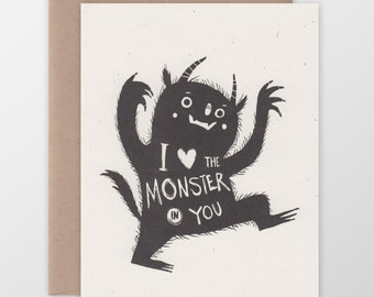 I Love the Monster in You Greeting Card