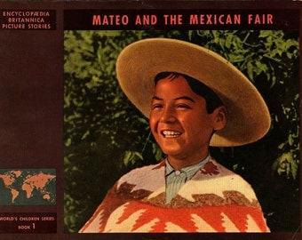 Mateo and the Mexican Fair Encyclopaedia Britannica Picture Stories - Elizabeth K. Solem - 1947 - Vintage Kids Book