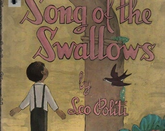 Song of the Swallows - Leo Politi - 1949 - Vintage Kids Book