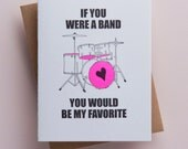 If you were a band - you would be my favorite