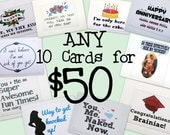 Choose any 10 cards for 50 bucks.  Birthday Christmas anniversary wedding new baby and much more.
