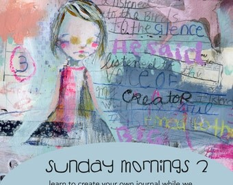 Sunday Mornings 2 Journaling online class - by Mindy Lacefield