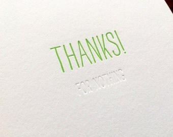 Hidden Message: Thanks Nothing, single letterpress card