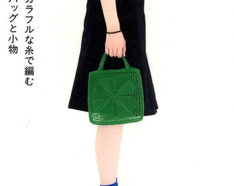 Colorful Crochet Bags and Goods - Japanese Craft Book