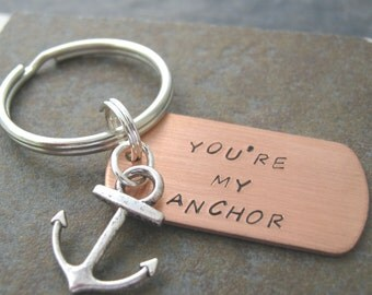 You're My Anchor Keychain, anchor charm, boyfriend gift, gifts for him, nautical keychain, I rely on you, couples keychain, you're my world