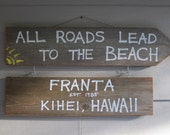 Custom sign for Kelsey-Old wood sign-ALL ROADS lead to the BEACH