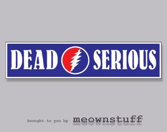 Grateful Dead Sticker DEAD SERIOUS Vinyl Decal Steal Your Face