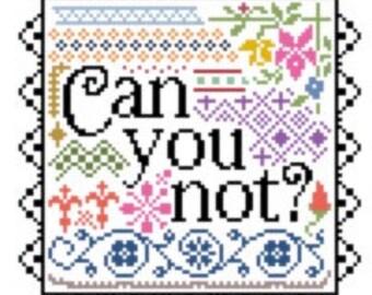 Ugh Can You Not? custom cross stitch sampler chart, alternative
