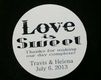 "2"" STICKER Love is Sweet Thanks for making our day Complete Favor STICKER choose your amount sold in sets of 20 STICKERS"