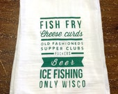Fish Fry Cheese Curds Only Wisconsin dishtowel