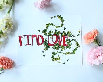 Find Love - 8x10 print