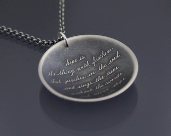 Emily Dickinson Necklace, sterling silver handwriting necklace, hope is the thing with feathers,  cursive necklace, quote pendant