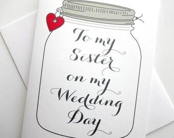 Sister Wedding Card - Wedding Thank You for Sister Card - Rustic mason Jar Design