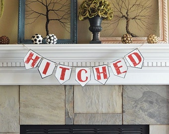 Wedding party reception pennant banner, HITCHED, rustic celebration decor decorations