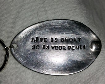 life is short so is your penis keyring