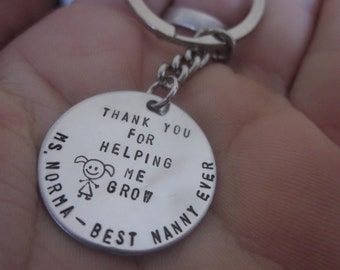 Thank You For Helping Me Grow Girl or boy Keyring Key Chain handstamped onto circle Teacher, Nanny, Day Care, Baby Sitter Gift