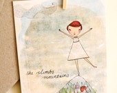 SALE Card - She climbs mountains - Greeting or Birthday (blank)