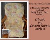 Custom made Padded cover for Wood wooden High Chair - Reversible - choose 1 cotton fabric