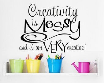 """Wall Decal """"Creativity Is Messy"""" Vinyl Decal for Art Studio, Scrapbooking, Sewing, Quilting, and Craft Rooms Funny Wall Quote Art Sticker"""