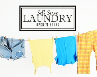 """Wall Decal Laundry Room Decor Laundry Room Sign Laundry Room Decal Laundry Sign Decor Vinyl Lettering """"Self Serve Laundry Open 24 Hours"""""""