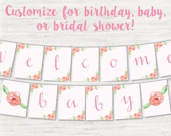 Instant Download - Customizable DIY Printable Baby Shower - Bridal Shower - Birthday Party - Floral - Garden Decor Banner