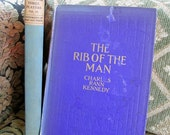 Christian Drama  Charles Rann Kennedy: The Rib of the Man 1917 &  Repertory of Plays for a Company of Three Players, 1940
