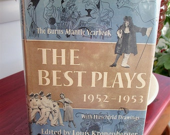 Best Plays of 1952-1953 with 20 Hirschfeld Drawings 16 photos Plus best Plays of 1946-47 and 1919-20   Three Collections 29 plays